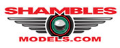 Visit our friends at ''Shambles Models'' today!